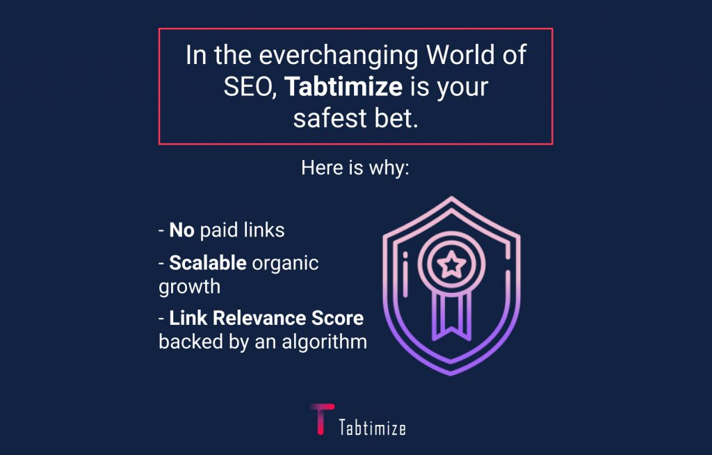 In the everchanging World of SEO, Tabtimize is your safest bet.